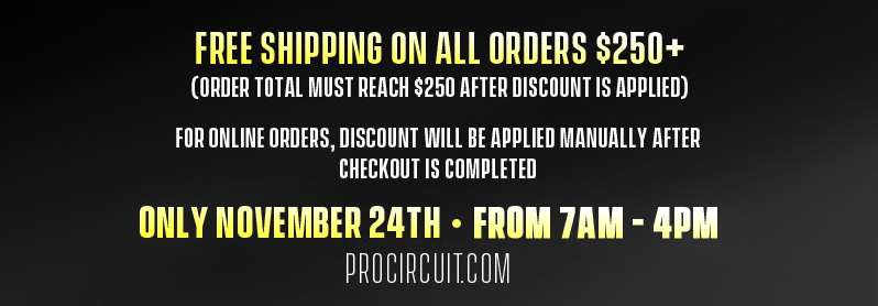 Pro Circuit - Black Friday Sales