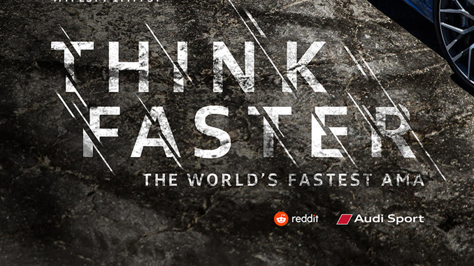 Audi teams up with Reddit THINK FASTER