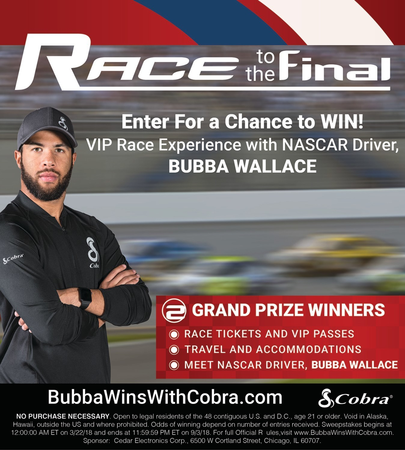 Cobra 'Race to the Final' Sweepstakes with Bubba Wallace