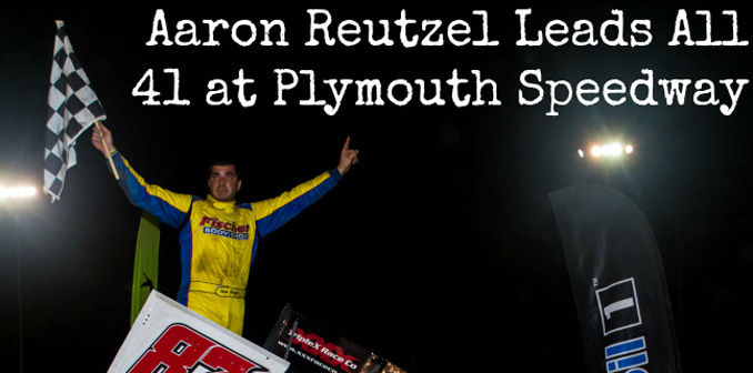 Aaron Reutzel gets fourth All Star victory of season during visit to Plymouth Speedway