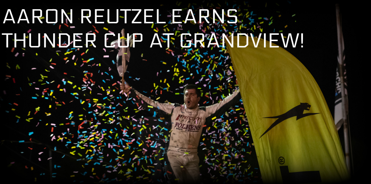 Aaron Reutzel holds off Rahmer and Larson for Thunder Cup win at Grandview Speedway