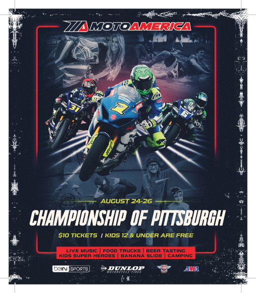 MotoAmerica's Championship of Pittsburgh at Pittsburgh International Race Complex