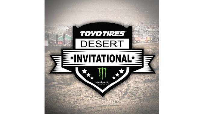 Toyo Tires Desert Invitational Presented by Monster Energy