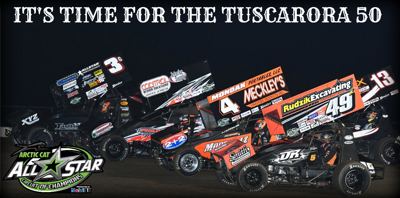 All Star Circuit of Champions to invade the 'Speed Palace' for historic Tuscarora 50 weekend