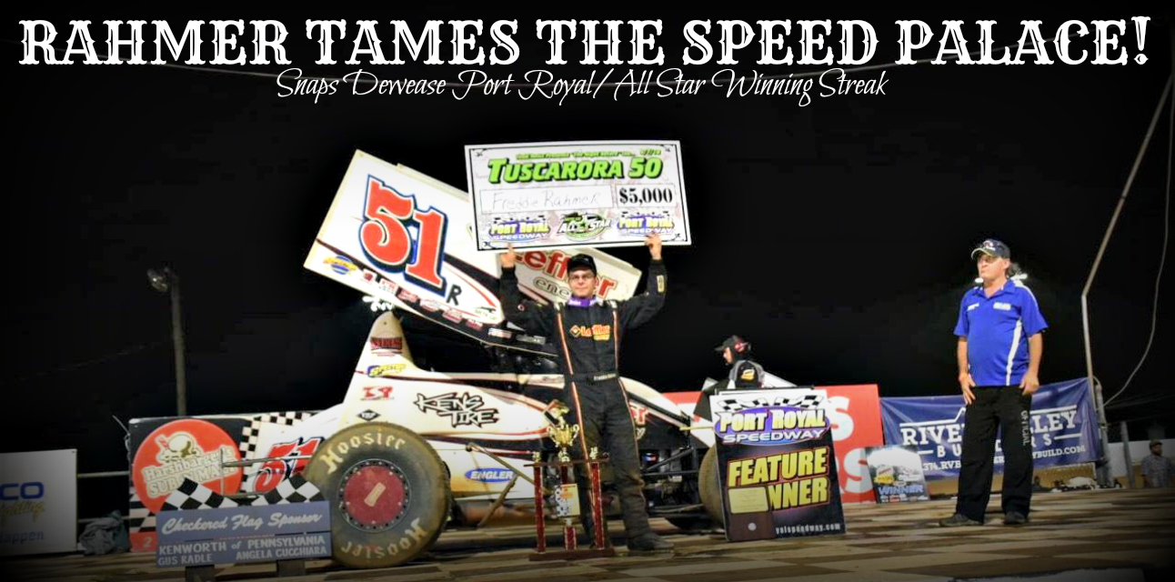 Freddie Rahmer earns Night Before The Tuscarora 50 win at Port Royal Speedway