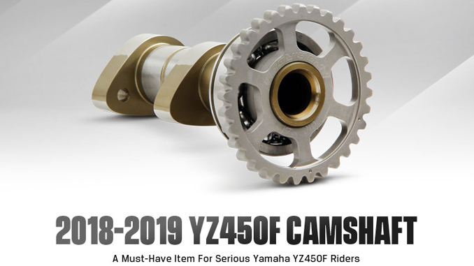 New Product: Pro Circuit 2018-2019 YZ450F Camshaft -