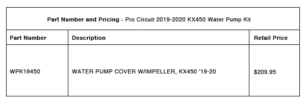 Pro Circuit 2019-2020 KX450 Water Pump Kit - Part-Number-Pricing-R-1