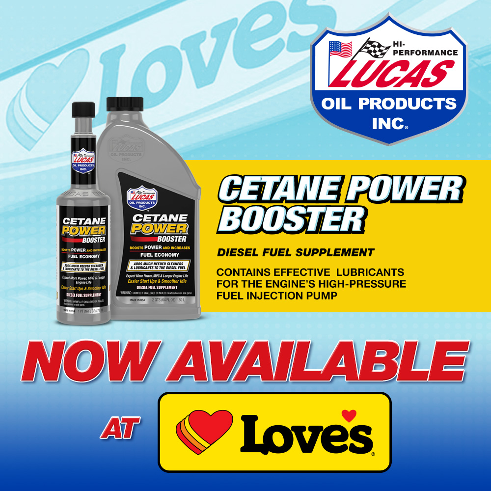 190905 Lucas Oil Cetane Power Booster Now Offered at Love's Travel Stops Nationwide