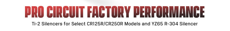 191003 Pro Circuit Ti-2 CR125R-CR250R Silencers and R-304 YZ65 Silencer [2.1]