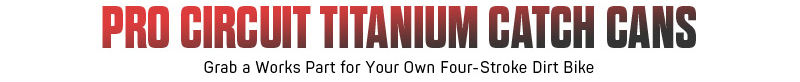 200518 Pro Circuit Titanium Catch Can (2)