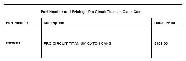 200518 Pro Circuit Titanium Catch Can - Part-Number-Pricing-R-1