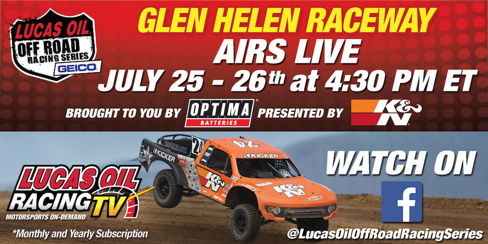 200723 Lucas Oil Off Road Racing Series to Live Stream Opening Rounds From Glen Helen Raceway