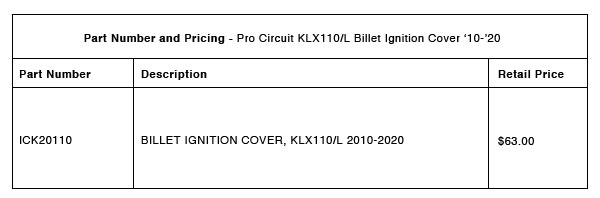 200801 Pro Circuit 2010-2020 KLX110:L Billet Ignition Cover - Part-Number-Pricing-R-1