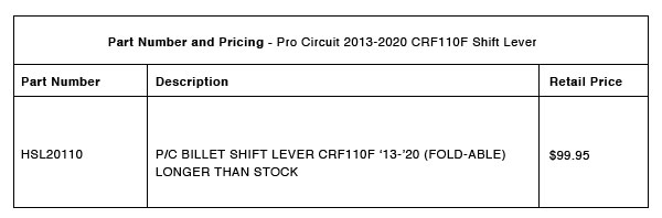 200921 Pro Circuit 2013-2020 CRF110F Shift Lever - Part-Number-Pricing-R-1
