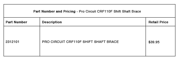 210615 Pro Circuit 2013-2021 CRF110F Shift Shaft Brace - Part-Number-Pricing-R-1
